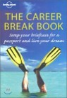 Lonely Planet The Career Break Book