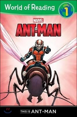 World of Reading Level 1 : This is Ant-Man