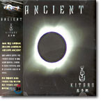 Kitaro(기타로) - Ancient (사대문명 O.S.T)