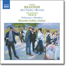 Ricardo Gallen 레곤디 / 메르츠: 기타 작품집 (Giulio Regondi / Johann Kaspar Mertz: Guitar Music)
