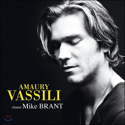 Amaury Vassili Chante Mike Brant 마이크 브란트를 노래하다 - 아모리 바실리