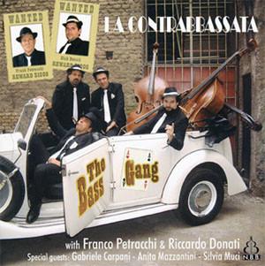 The Bass Gang - La Contrabbassata (베이스 갱 - 4개의 더블 베이스 연주집)