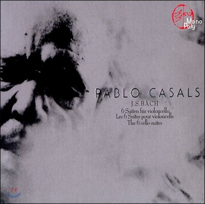 Pablo Casals 바흐: 무반주 첼로 모음곡 - 파블로 카잘스 (Bach: The 6 Cello Suites)
