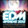 EDM Anthems 2015 (�ְ� �Ϸ�Ʈ�δ� ��Ʈ�� ����)
