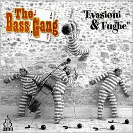The Bass Gang (베이스 갱) - Evasioni & Fughe