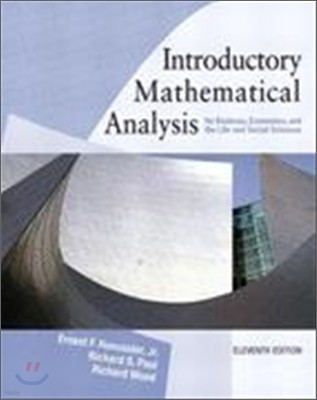 Introductory Mathematical Analysis for Business, Economics and the Life and social Sciences 11/E