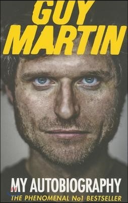 Guy Martin: My Autobiography