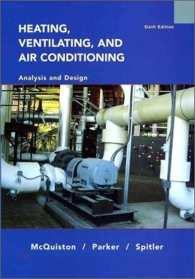 Heating, Ventilating, and Air Conditioning : Analysis and Design, 6/E