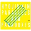 ��ȿ�� (Hyojin Kim) - Parallels and Paradoxes
