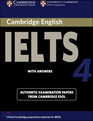 Cambridge IELTS 4 : Student`s Book with Answers