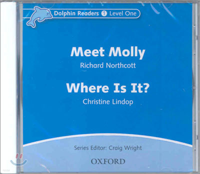 Dolphin Readers 1 : Meet Molly / Where Is It? (Audio CD)