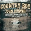 Special Consensus & Friends - Country Boy: A Bluegrass Tribute To John Denver