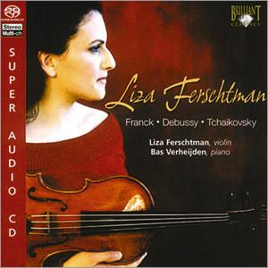 Franck / Debussy / Tchaikovsky : Liza Ferschtman