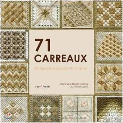 71 carreaux de tapisserie aux points insolites