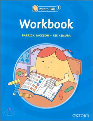 Potato Pals 1 : Workbook