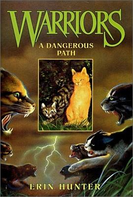 Warriors #5 : A Dangerous Path