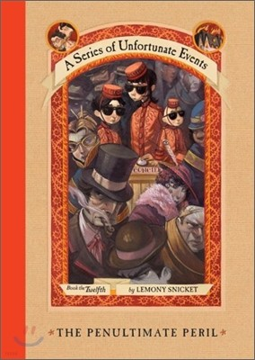 A Series of Unfortunate Events #12 : The Penultimate Peril