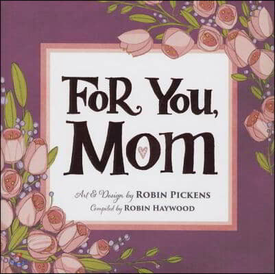 For You, Mom