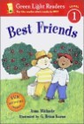 Green Light Readers Level 1 : Best Friends