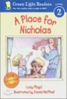Green Light Readers Level 2 : A Place for Nicholas