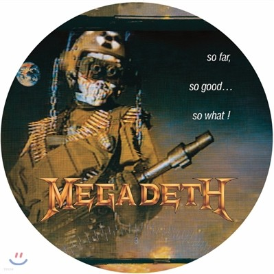 Megadeth - So Far, So Good, So What [픽쳐 디스크 LP]