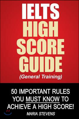 Ielts High Score Guide General Training