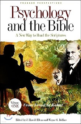 Psychology and the Bible [4 Volumes]: A New Way to Read the Scriptures