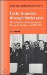 Latin America Through Soviet Eyes
