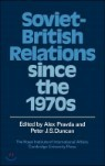 Soviet-British Relations Since the 1970's