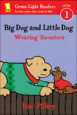 Green Light Readers Level 1 : Big Dog and Little Dog Wearing Sweaters