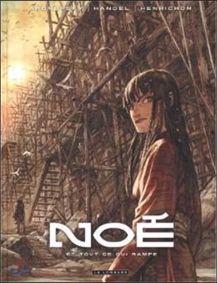 Noe, Tome 2 : Et tout ce qui rampe