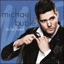 Michael Buble - To Be Loved (Tour Edition) (����Ŭ �κ? ���� �����)