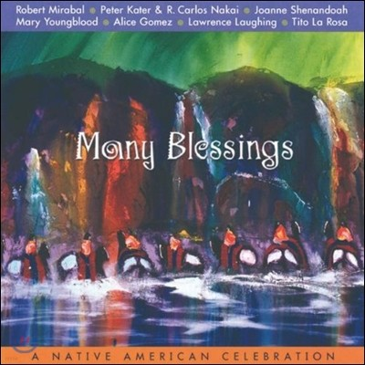 Many Blessings - a Native American Celebration 인디언 플루트 연주 모음집