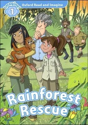 Read and Imagine 1: Rainforest Rescue