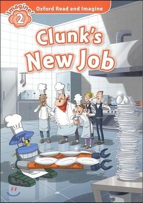 Read and Imagine 2: Clunk's New job