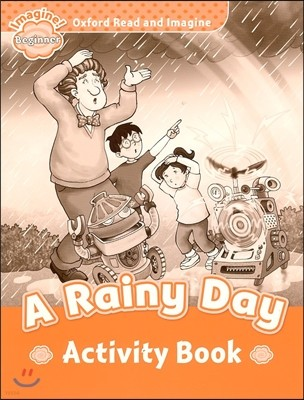 Read and Imagine Beginner: A Rainy Day AB
