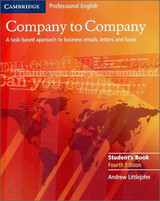 Company To Company : Student Book - A Task-based approach to business emails, letters and faxes