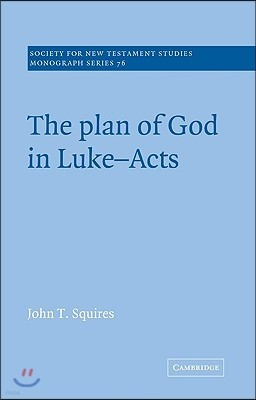The Plan of God in Luke-Acts