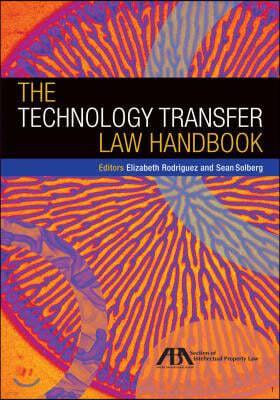 The Technology Transfer Law Handbook