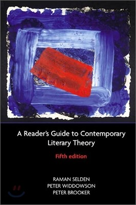 A Reader's Guide To Contemporary Literary Theory 5/E