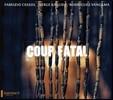 Fabrizio Cassol 강타 - 아프리카로 간 몬테베르디, 헨델, 바흐, 비발디, 글루크 (Coup Fatal)