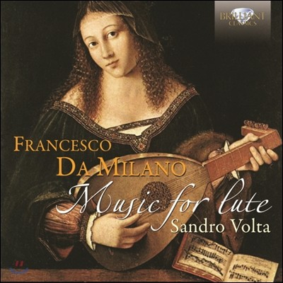 Sandro Volta 프란체스코 다 밀라노: 류트 작품집 (Francesco da Milano: Music for Lute)
