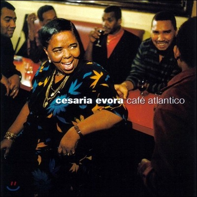 Cesaria Evora - Cafe Atalantico