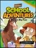 School Adventures 1-3. Bella's Big Fear