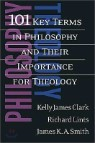 101 Key Terms in Philosophy and Their Importance for Theology