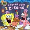 Spongebob Squarepants : Ice-Cream Dreams
