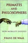 Primates & Philosophers : How Morality Evolved