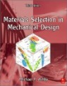 Materials Selection In Mechanical Design, 3/E
