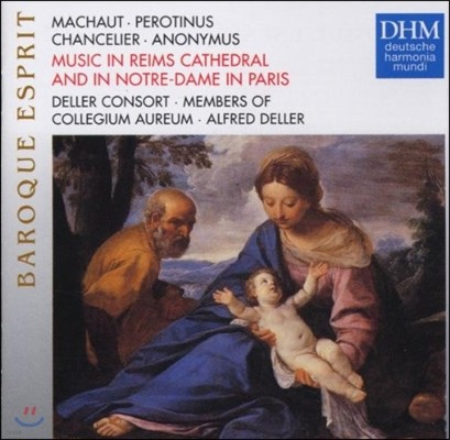 Deller Consort 렝스 대성당과 파리 노트르담의 음악 - 마쇼: 노트르담 미사 외 (Music in Reims Cathedral and in Notre-Dame in Paris - Machault: Messe de Nostre Dame)