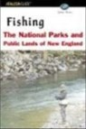 Fishing the National Parks and Public Lands of New England